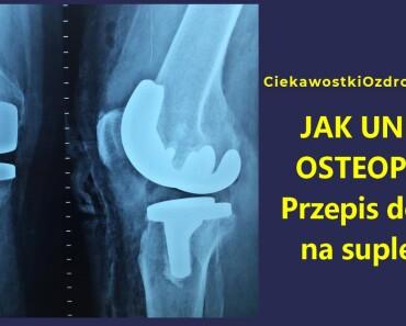 CiekawostkiOzdrowiu.pl--osteoporoza-jak-zrobic-domowy-suplement-przepis