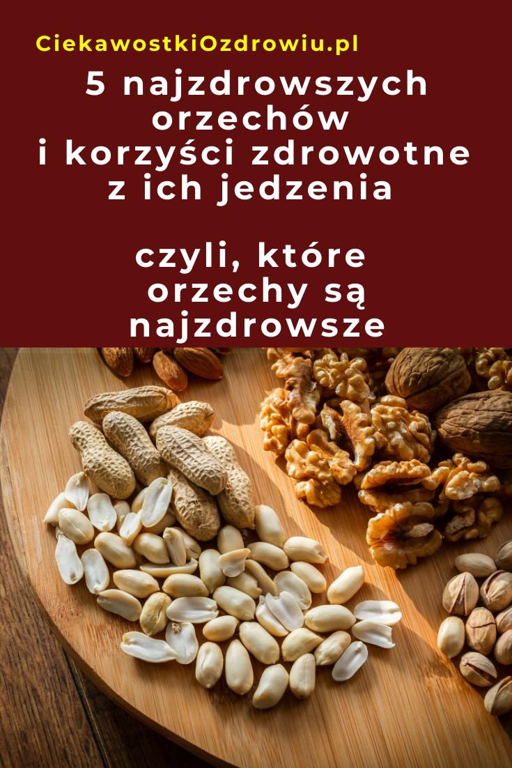 CiekawostkiOzdrowiu.pl-orzechy-najzdrowsze-rodzaje-5-najlepszych